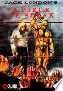 """Jack London's A Piece of Steak"" by Jack London, Gary Reed, Ron McCain, Caliber Comics"