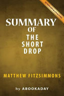 Summary of the Short Drop