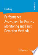 Performance Assessment For Process Monitoring And Fault Detection Methods Book PDF