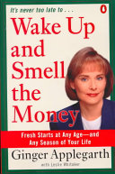 Wake Up and Smell the Money