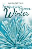 Turquoise Green Winter
