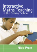 interactive maths teaching in the primary school pratt nick