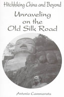 Unraveling On The Old Silk Road Book PDF