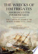The Wrecks of HM Frigates Assurance  1753  and Pomone  1811