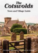 Cotswolds Town and Village Guide