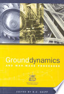 Read Online Ground Dynamics and Man-made Processes For Free