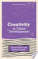 Creativity in Talent Development