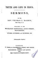 Truth and Life in Jesus  Sermons Preached Oct  Dec  1859 Book