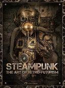 The Art of Steam Punk