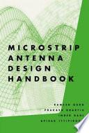 Microstrip Antenna Design Handbook