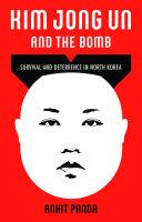 Kim Jong Un and the Bomb