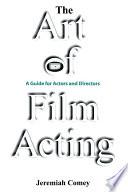 The Art of Film Acting Book PDF