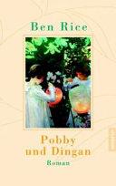 Pobby und Dingan.