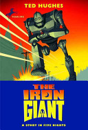The Iron Giant  A Story in Five Nights Book PDF