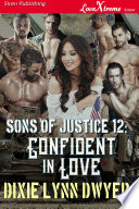 Sons Of Justice 12 Confident In Love