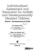 Individualized assessment and treatment for autistic and developmentally disabled children