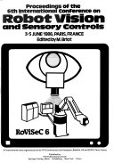 Proceedings of the 6th International Conference on Robot Vision and Sensory Controls  3 5 June 1986  Paris  France Book