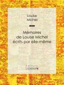 Pdf Mémoires de Louise Michel écrits par elle-même Telecharger