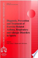Diagnosis  Prevention and Treatment of Exercise Related Asthma  Respiratory and Allergic Disorders in Sports