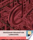 Processor Description Languages Book PDF