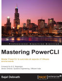 Mastering PowerCLI