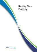 Handling Stress Postively