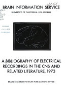 Bibliography Of Electrical Recordings In The Cns And Related Literature Book PDF