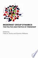 Modernist Group Dynamics