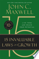 The 15 Invaluable Laws Of Growth Book