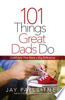 101 Things Great Dads Do Book