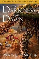 The Epic Mahabharata - Book 2 - The Darkness before Dawn