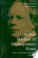 Arthur Machen & Montgomery Evans