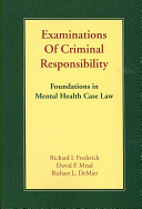 Examinations of Criminal Responsibility