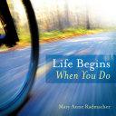 Life Begins When You Do
