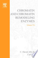 Chromatin And Chromatin Remodeling Enzymes Book PDF