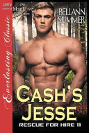 Cash's Jesse [rescue for Hire 11] (the Bellann Summer Manlove Collection)