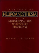 Textbook of Neuroanesthesia  with Neurosurgical and Neuroscience Perspectives Book