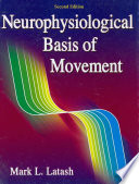 Neurophysiological Basis Of Movement Book PDF