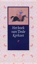 Het Boek Van Dede Korkoet