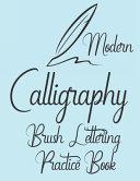 Modern Calligraphy Brush Lettering Practice Book
