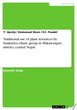 Download Traditional use of plant resources by bankariya ethnic group in Makawanpur district, central Nepal Free Books - E-BOOK ONLINE