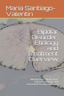 Bipolar Disorder  Etiology and Treatment Overview Book