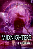 Midnighters #3: Blue Noon ebook