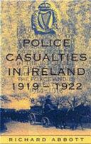 Police Casualties in Ireland  1919 1922