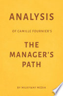 Analysis of Camille Fournier's The Manager's Path by Milkyway Media