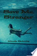 Save Me Stranger