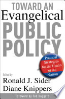 Toward An Evangelical Public Policy
