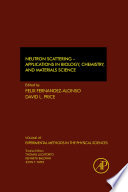 Neutron Scattering – Applications in Biology, Chemistry, and Materials Science