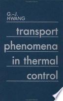 Transport Phenomena In Thermal Control