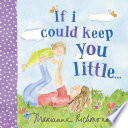 If I Could Keep You Little  Book PDF